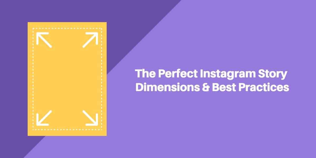 Perfect Instagram Stories Dimensions And Aspect Ratio