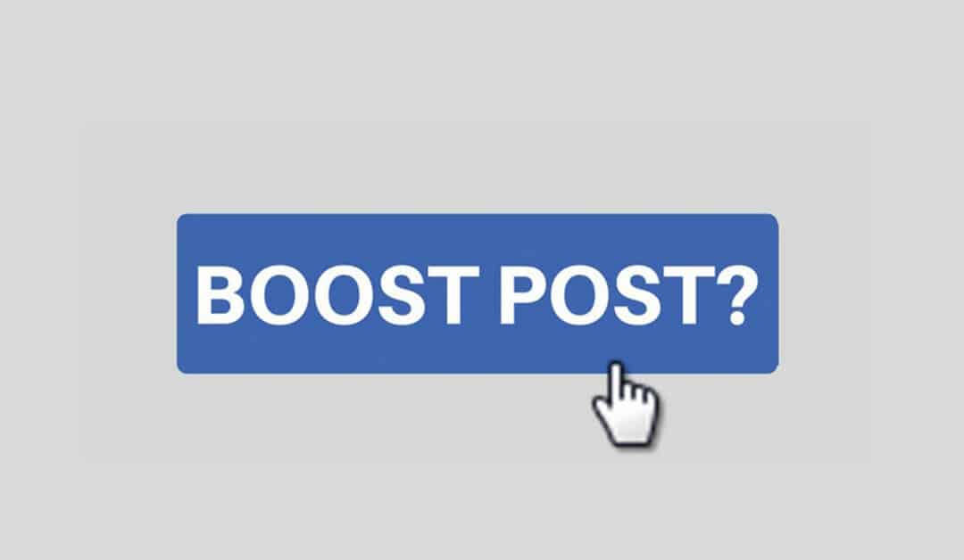 How To Boost Posts On Facebook To Market Your Business